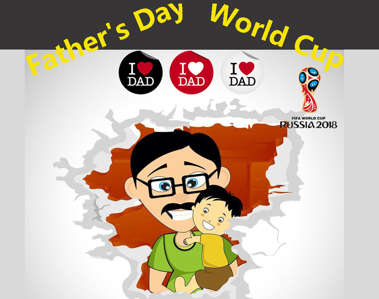 When Father's Day meets the World Cup, just watch it with Dad!When Father's Day meets the World Cup, just watch it with Dad!